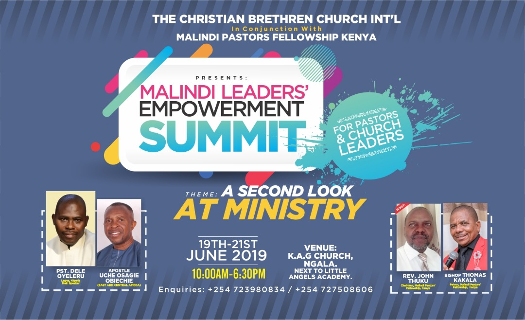 MALINDI LEADERS EMPOWERMENT SUMMIT: A SECOND LOOK AT MINISTRY